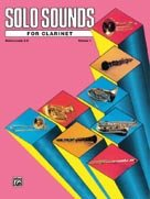 Alfred Publishing 00-EL03333 Solo Sounds for Clarinet Levels 3-5 - Music Book
