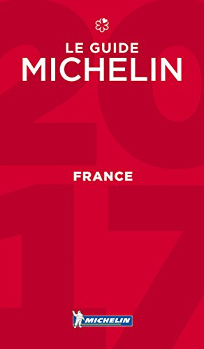 Michelin Red Guide 2017 France (Michelin Red Guide France) Michelin Travel Pubns