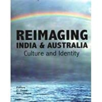 Reimaging India and Australia: Culture and Indentity