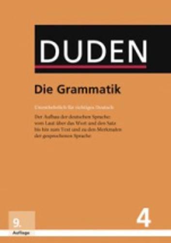 Der Duden in 12 Banden: 4 - Die Grammatik