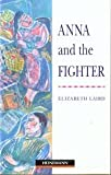 Anna and the Fighter: Beginner Level (Heinemann Guided Readers)
