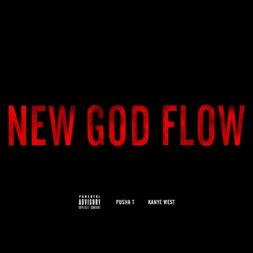 New God Flow [Explicit]