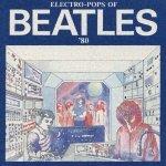 エレクトロボップス・オブ・ビートルズ'80