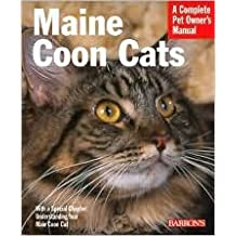 Maine Coon Cats: Everything about Purchase, Care, Nutrition, Health, and Behavior by Carol Himsel D.V.M. Daly, Karen Leigh Davis, Michele Earle-Bridges (Illustrator)