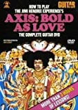 How to Play the Jimi Hendrix Experience's Axis: Bold As Love: The Complete Guitar DVD (Guitar World)