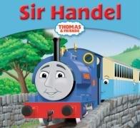 Sir Handel (Thomas Story Library)
