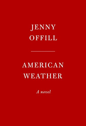 American Weather: A novel