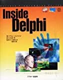 Inside Delphi (Borland programming series)