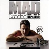 Mad Dancing