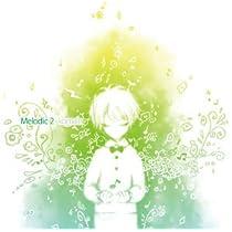 Melodic 2