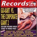 Go-Kart Vs. the Corporate Giant Vol.2 by Various Artists (1999-08-10)