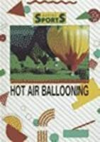 Hot Air Ballooning (Action Sports)