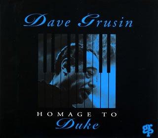 デュークへの想い デイヴ・グルーシン クラーク・テリー grp