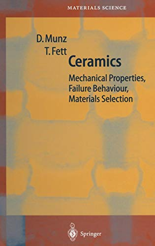 Download Ceramics: Mechanical Properties, Failure Behaviour, Materials Selection (Springer Series in Materials Science) 3540653767