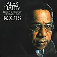 Alex Haley ~ Story Of Roots LP