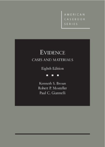 Download Evidence: Cases and Materials (American Casebook) 0314281479
