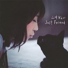 Just Friend♪山崎あおいのCDジャケット