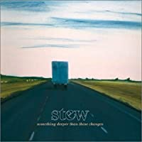Something Deeper Than These Changes by Stew (2003-09-23)