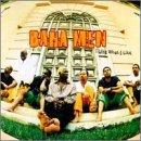 I Like What I Like by Baha Men (1997-06-10)