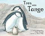 Tres Con Tango / And Tango Makes Three