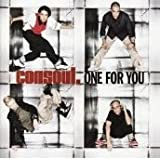 Consoul - One For You