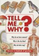 Tell ME Why?: Answers to Hundreds of Questions Bounty Books