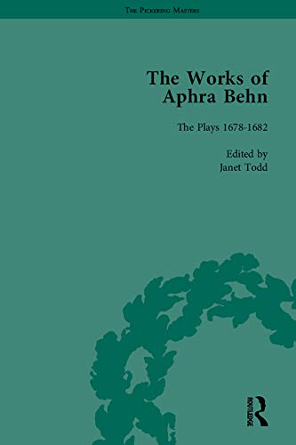 The Works of Aphra Behn: v. 6: Complete Plays (The Pickering Masters) (English Edition)