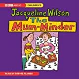 The Mum Minder (BBC Audio Childrens)