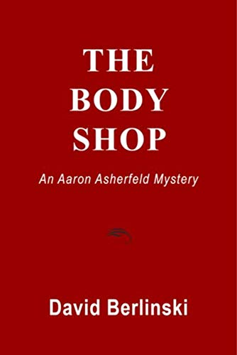 Download The Body Shop: An Aaron Asherfeld Mystery (English Edition) B01L2AURTU