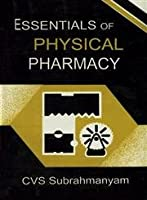 Essentials of Physical Pharmacy [Unbound]