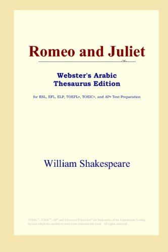 Download Romeo and Juliet (Webster's Arabic Thesaurus Edition) B00124V58Y