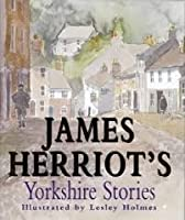 James Herriot's Yorkshire Stories
