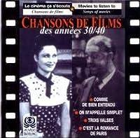 Chansons De Films Des Annees 30's & 40's