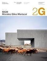 MGM Arquitectos: Morales, Giles, Mariscal (2G Books)