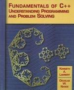 Fundamentals of C++: Understanding Programming and Problem Solving