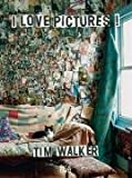 Tim Walker: I Love Pictures