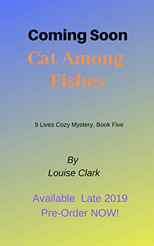 Cat Among Fishes (The 9 Lives Cozy Mystery Series, Book 5): Cozy Animal Mysteries (English Edition)