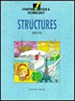 Structures (Starting Design & Technology S.)