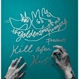 KILL AFTER KISS(KILL盤)