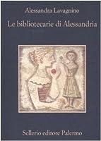 Le bibliotecarie di Alessandria