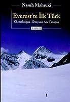 Everest'te Ilk Turk Chomolungma - Dunyanin Ana Tanricasi