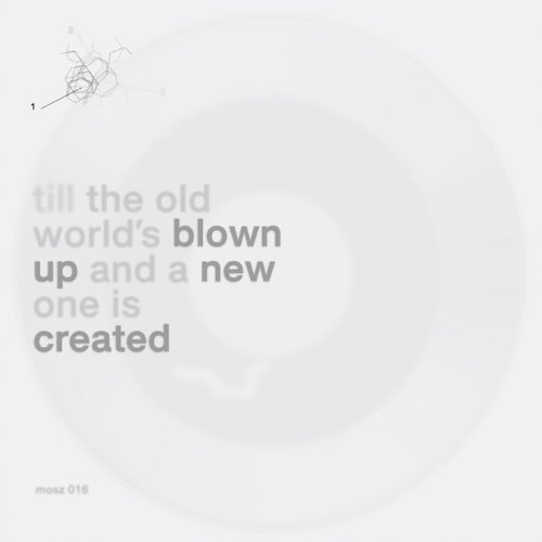 Till the Old World's Blown Up and a New One Is Created [Clean]