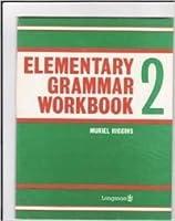 Elementary Grammar: Workbk.2