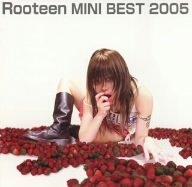 Rooteen MINI BEST 2005