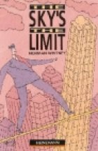 The Sky's the Limit: Beginner Level (Heinemann Guided Readers)の詳細を見る