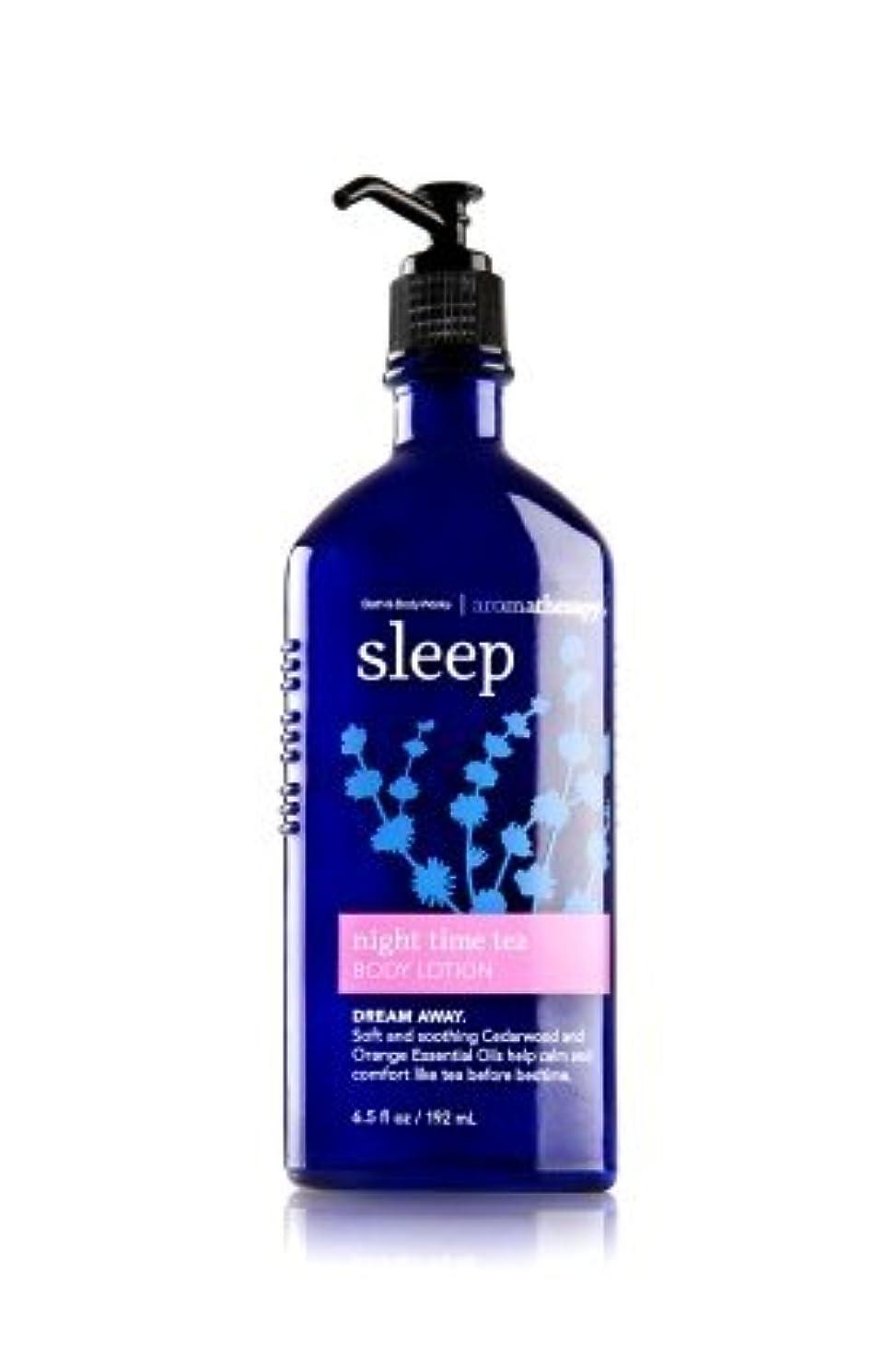 花嫁量で母音【Bath&Body Works/バス&ボディワークス】 ボディローション アロマセラピー スリープ ナイトタイムティー Body Lotion Aromatherapy Sleep Night Time Tea 6.5...