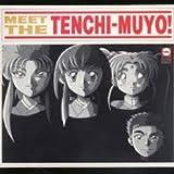 MEET THE TENCHI-MUYO(天地無用)