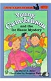 Young CAM Jansen and the Ice Skate Mystery (Easy-To-Read Young CAM Jansen - Level 2)