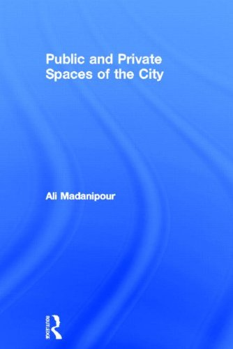 Public and Private Spaces of the City