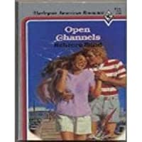Open Channels (Harlequin American Romance)